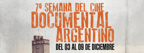 7º Semana del Cine Documental Argentino